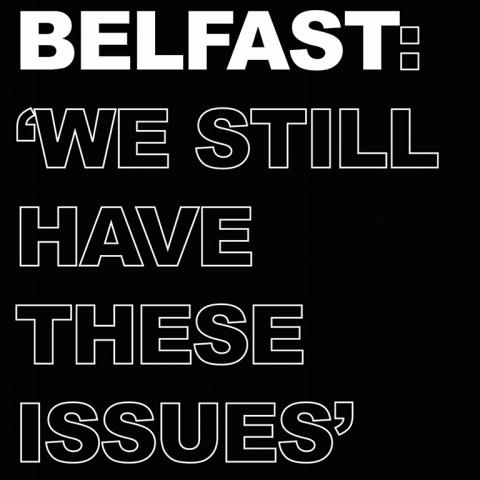 BelfastIssues