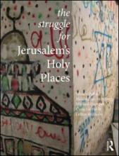 The Struggle for Jerusalem's Holy Places cover